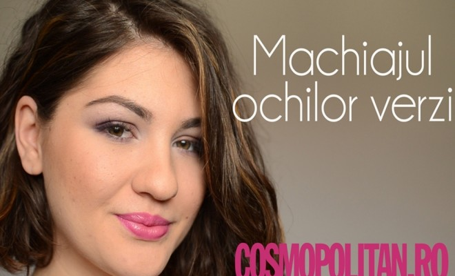 Tutorial Video De Make Up Pentru Ochii Verzi Cosmopolitanro