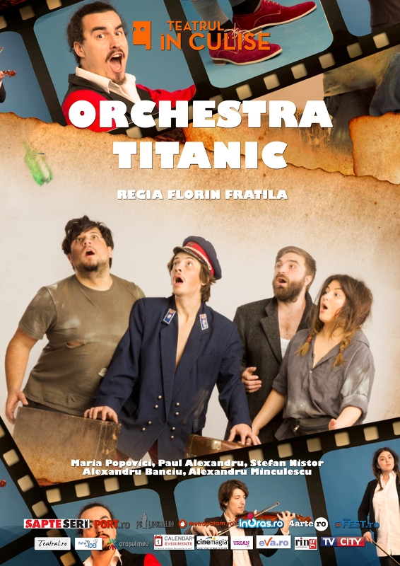 "Spectacolul ""Orchestra Titanic""."