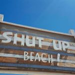 Shut up, Beach!