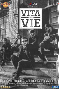 afis-vita-de-vie-concert-hard-rock-cafe-februarie-2018-200×300
