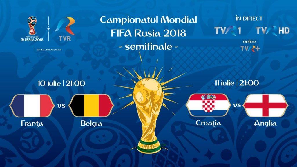 Program semifinale CM FIFA Rusia 2018 la TVR 1 si TVR HD