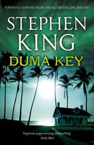 Duma Key – Stephen King